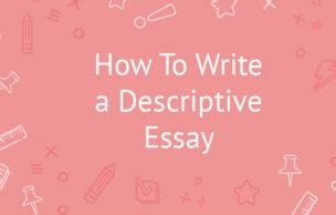 Definition of descriptive essay writing